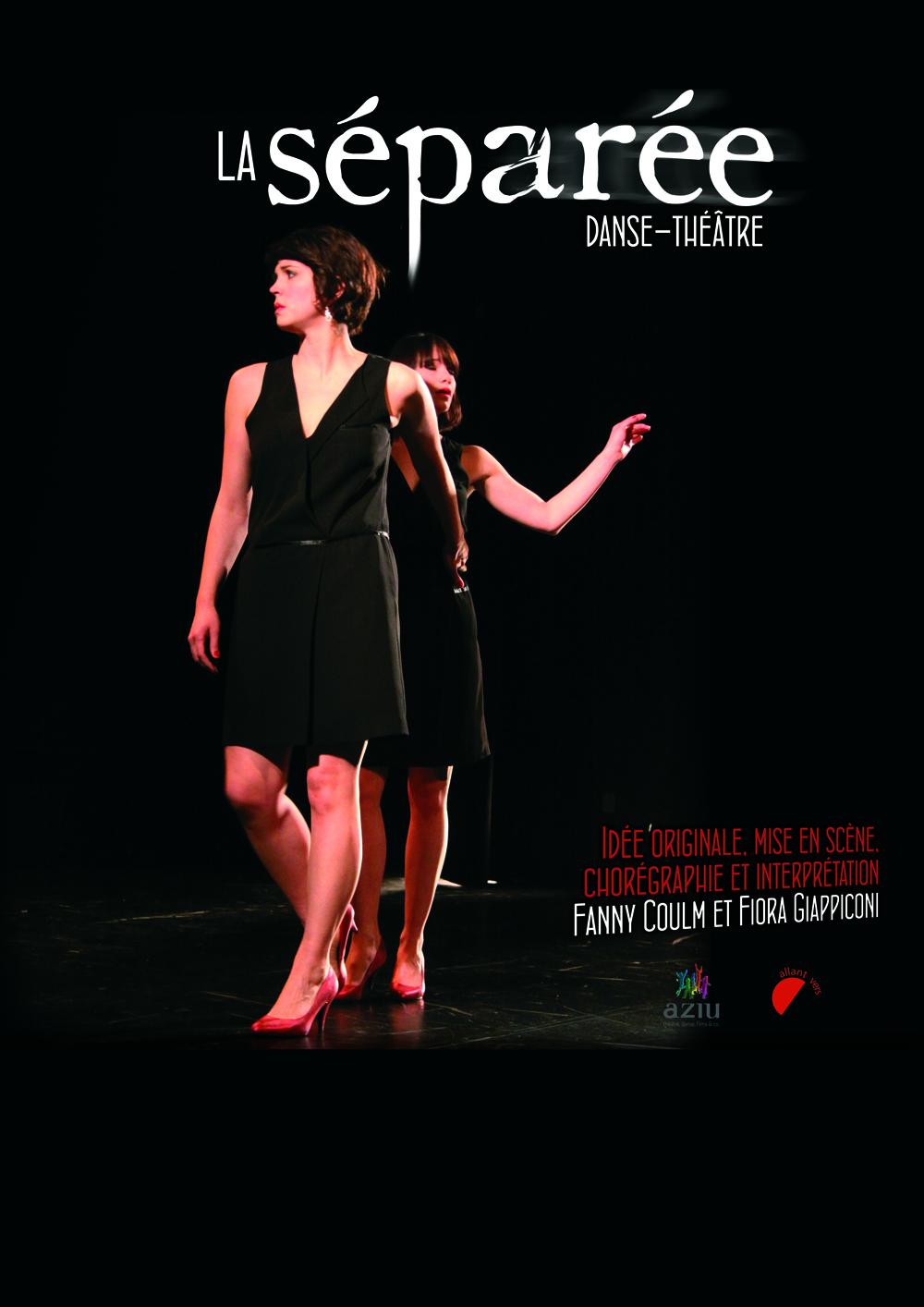 «La Séparée»,  Ma petite compagnie et Compagnie Aziu – Duo danse-théâtre