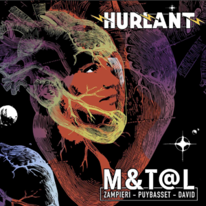 M&T@L HURLANT - Le spectacle